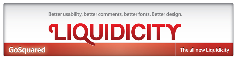 Better usability, better comments, better design. The all new Liquidicity