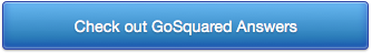 Check out GoSquared Answers