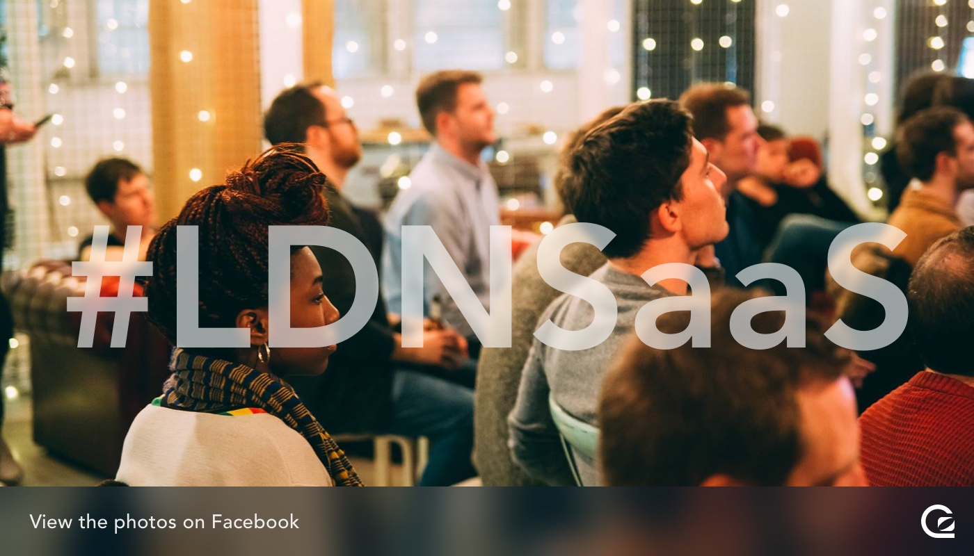 View the photos from the London SaaS event on Facebook