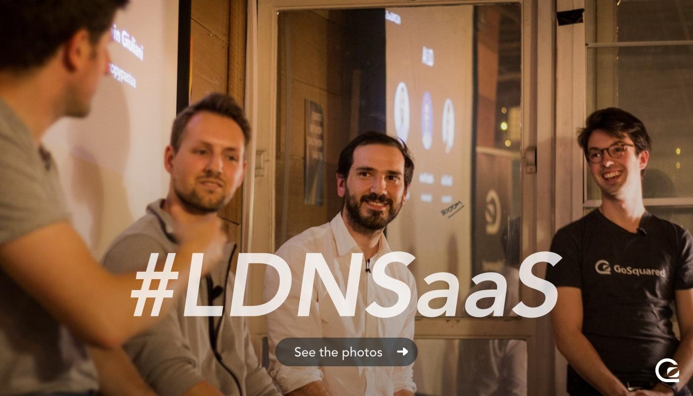 David, Anders, Sylvain, and James at LDNSaaS 4
