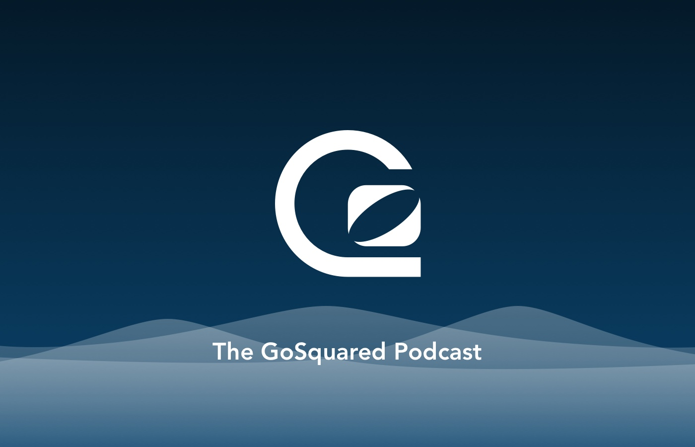 The GoSquared Podcast