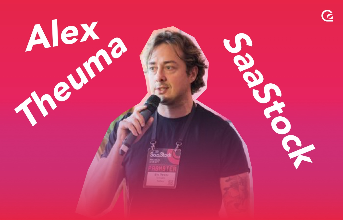 Alex Theuma of SaaStock on the GoSquared Podcast