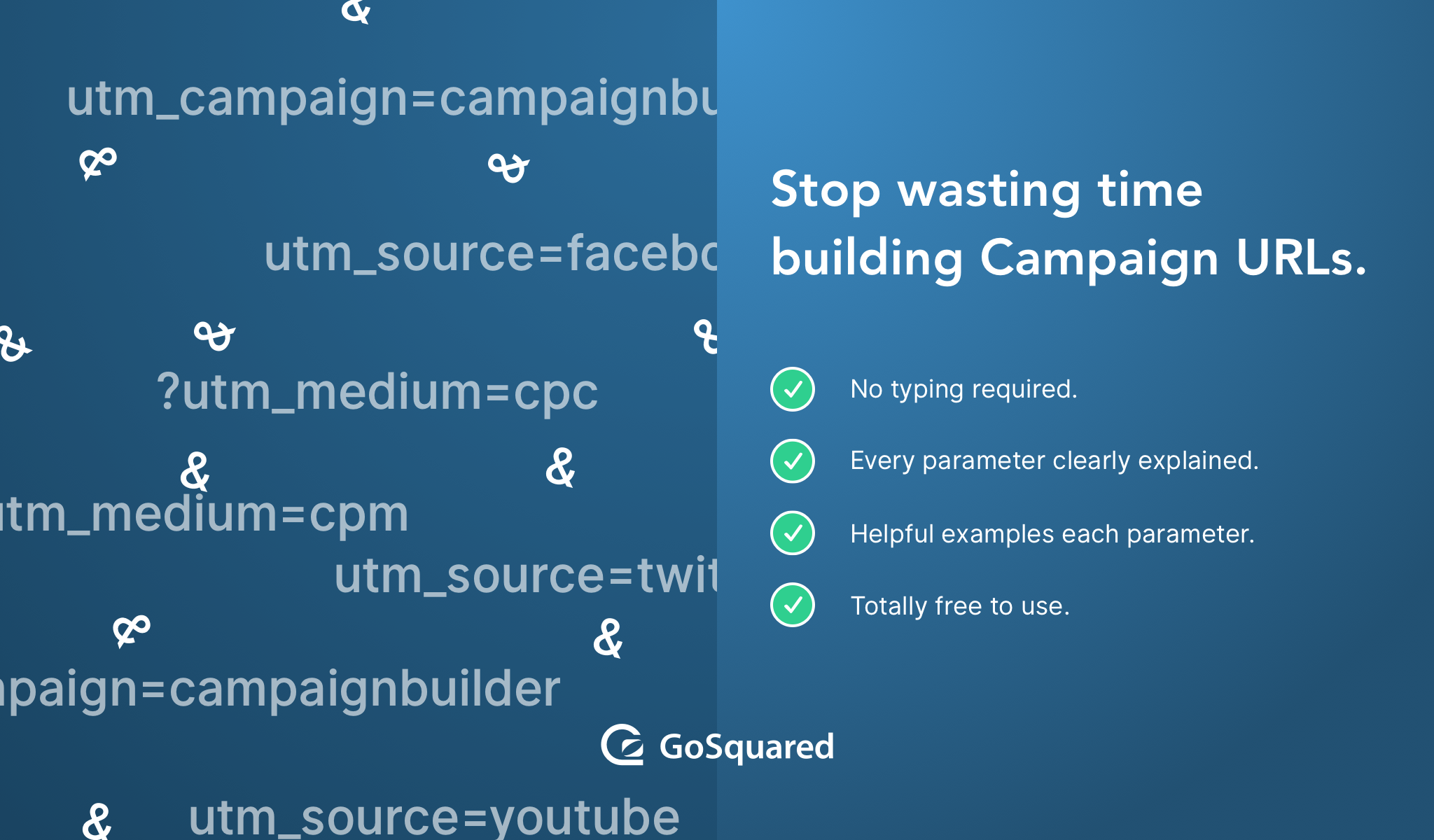 Try the free Campaign URL Builder now