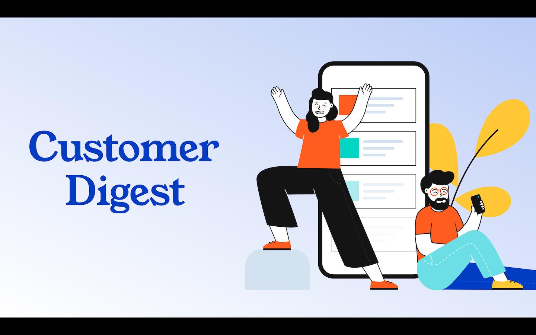 Customer Digest