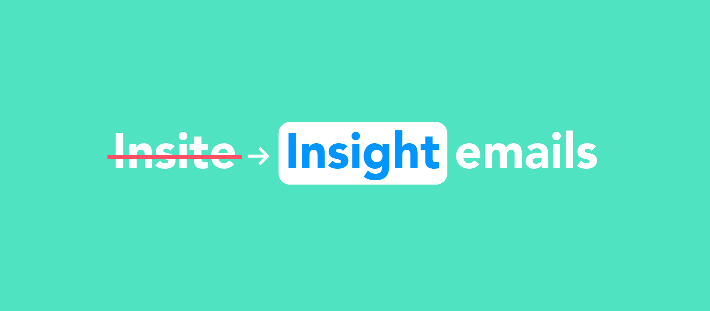 Better insight emails