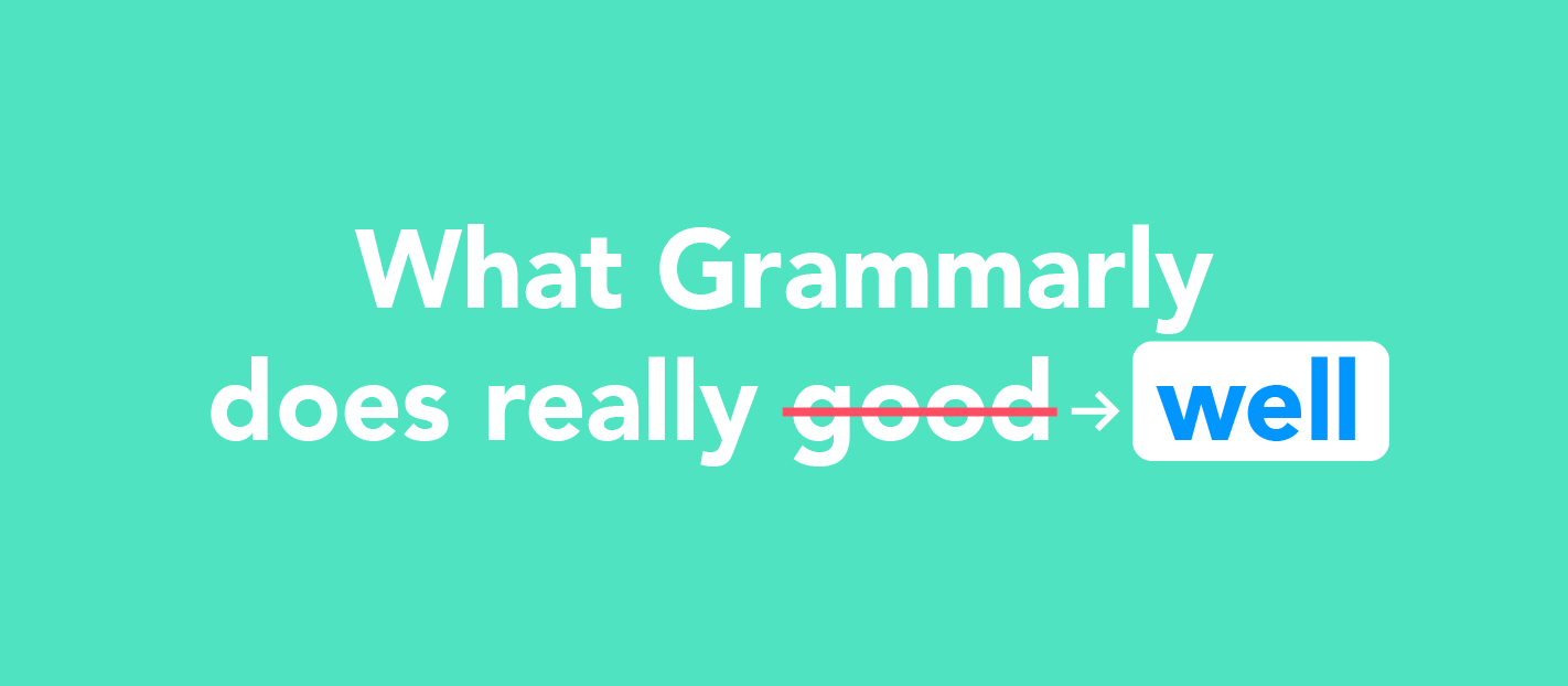 what Grammarly does really well