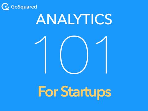Analytics 101 for Startups